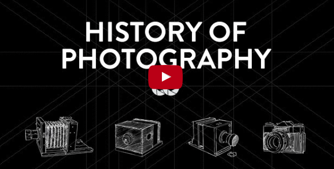 This video shows you the history of photography in 5 minutes